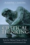 Critical Thinking: Tools for Taking Charge of Your Professional & Personal Life  - Second Edition