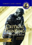The Miniature Guide to Critical Thinking Concepts & Tools