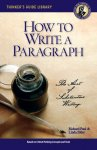 How to Write a Paragraph: The Art of Substantive Writing [Electronic License]