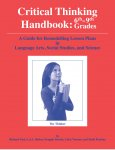 Critical Thinking Handbook: 6-9th Grades