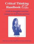 Critical Thinking Handbook: 6-9th Grades