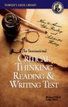 The International Critical Thinking Reading and Writing Test [Electronic License]