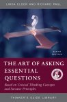 The Art of Asking Essential Questions (Based on Critical Thinking Concepts and Socratic Principles)