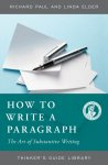 How to Write a Paragraph: The Art of Substantive Writing