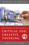 The Nature and Functions of Critical & Creative Thinking