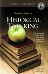 Student Guide to Historical Thinking [Electronic License]
