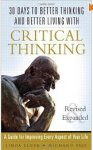 30 Days to Better Thinking and Better Living with Critical Thinking