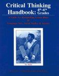 Critical Thinking Handbook: 4th-6th Grades
