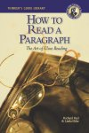 How to Read a Paragraph The Art of Close Reading, 2nd edition