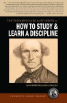 How to Study & Learn a Discipline [Electronic License]