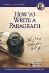 How to Write a Paragraph: The Art of Substantive Writing, 3rd edition