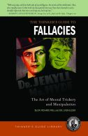 Fallacies: The Art of Mental Trickery
