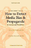 How to Detect Media Bias & Propaganda